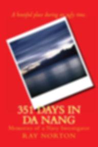 Ray Norton, 351 Days in Da Nang, Vietnam, Monkey Mountain, Camp Tien Sha