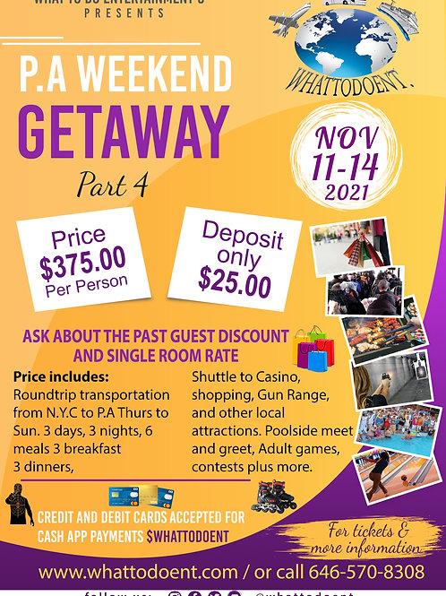 P.A Getaway Part 4 2021 (Payment Plan only)