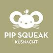Pip Squeak, Küsnacht