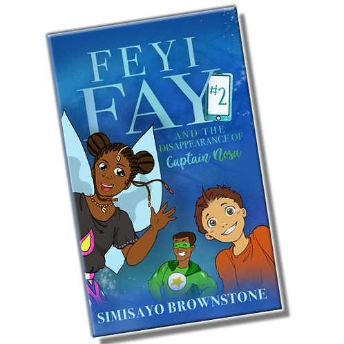 Feyi Fay and the Disappearance of Captain Nosa - Volume 2