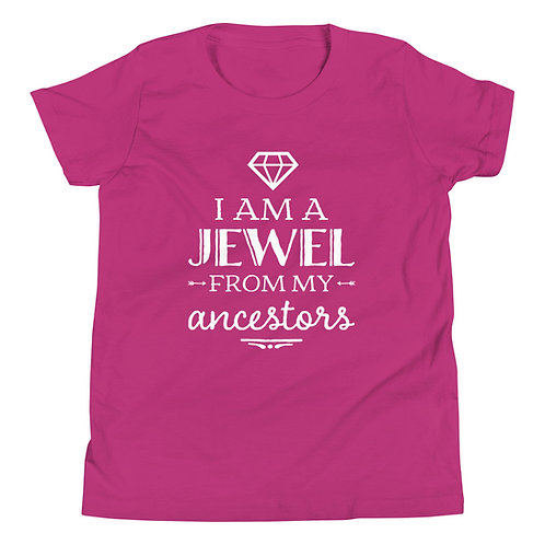 Kids T-Shirt - I Am A Jewel From My Ancestors - Unisex - Multiple Colors