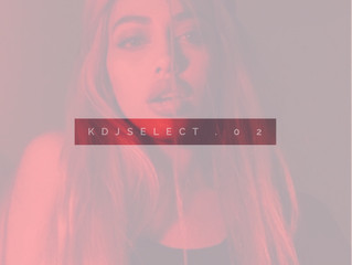Music Monday : k d j s e l e c t . 0 2
