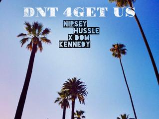 Music Monday : DNT 4GET US