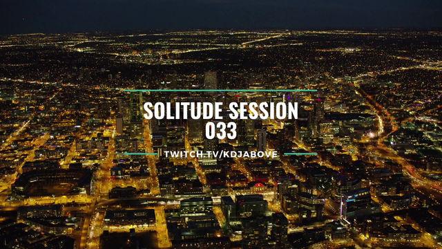 Solitude Session // SS033