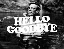 Hello Goodbye A.jpg
