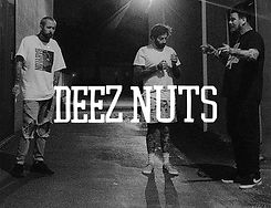 Deez Nuts A.jpg