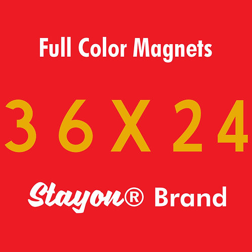 Stayon® Brand Car & Truck Magnets 36x24 PAIR