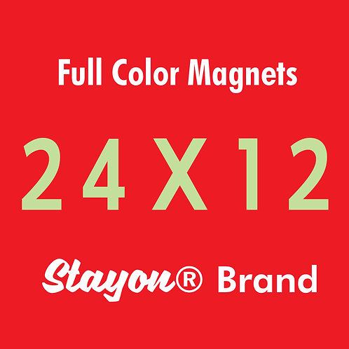 Stayon® Brand Car & Truck Magnets 24x12 PAIR