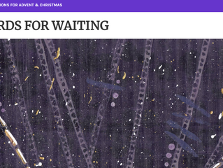Words for Waiting: Advent is here...