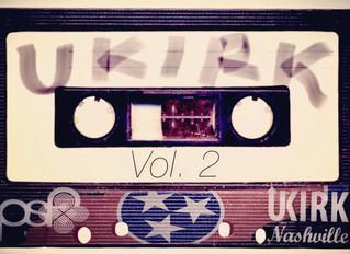 #UKirkMixtape Vol. 2 is here!