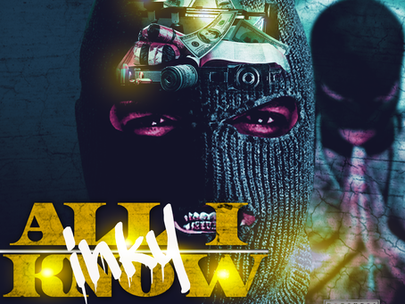 """Stream/Download Rapper Inky """"All I Know"""""""