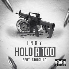 Inky - Hold a 100 Feat. Coogiilo
