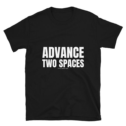 Advance Two Spaces TableTop Tee