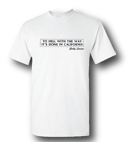 Corky Larson White T-Shirt