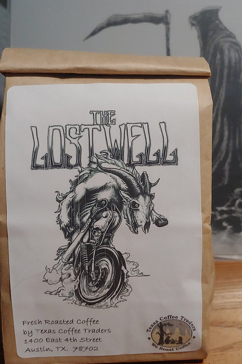 The Lost Well Coffee From Texas Coffee Trader (Dark Roast)