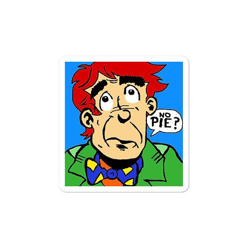 No Pie? 3x3 Vinyl Sticker