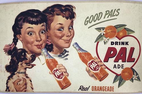 Vintage PAL Real Orangeade Cardboard Sign