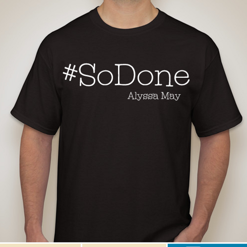 """So Done"" Unisex T-Shirt"