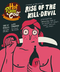 Hot Rum Cow Issue 7. Rise of the Kill-Devil
