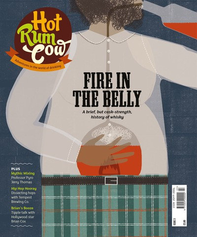 Hot Rum Cow Issue 3. Fire in the Belly