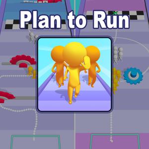 Plan to Run