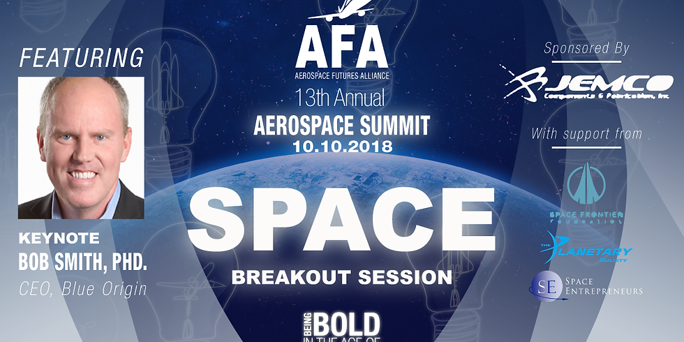 Space Breakout - AFA 13th Annual Aerospace Summit