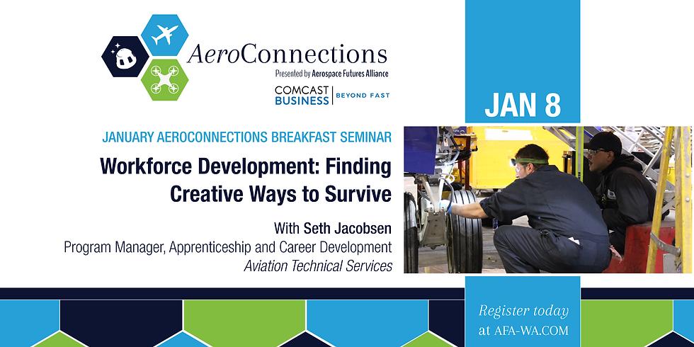 January   AeroConnections Breakfast Seminar
