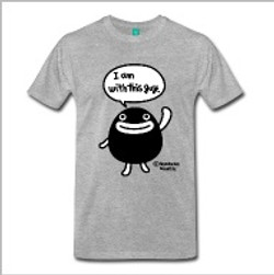 Pidan I am with this guy T-Shirts