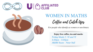 Coffee and Catch Ups banner: semester 2, 2019; friday weeks 7, 10 and 12; 2-3pm; MUMS room - Peter Hall