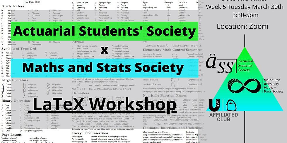 ASS x MUMS Presents: LaTeX Workshop