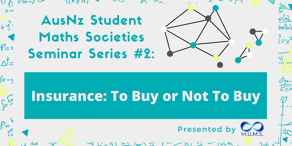 AusNz Seminar #2: Insurance: To Buy or Not To Buy