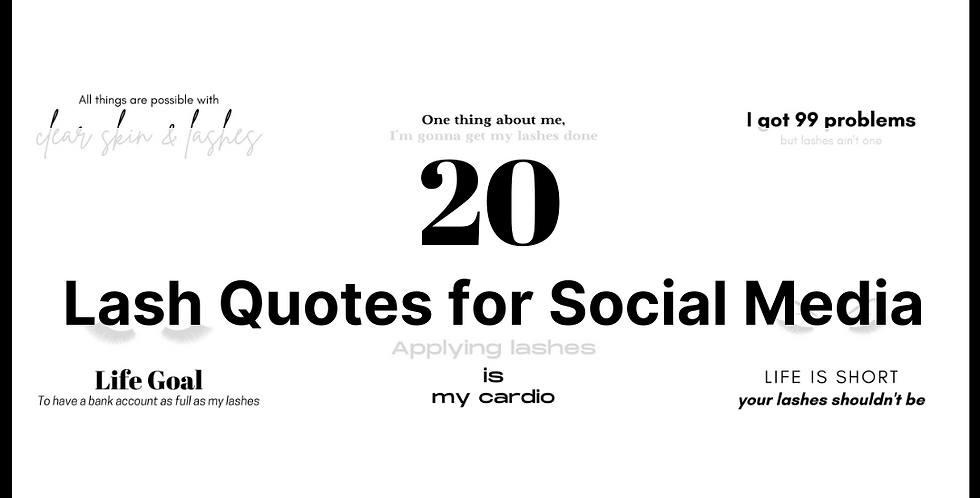 20 Lash Quotes Social Media Posts