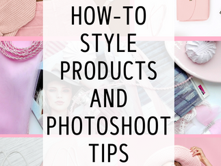 How-To Style Products for Your Website & Photoshoot Inspiration (Video)