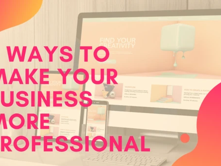 Eight Ways to Make your Website More Professional