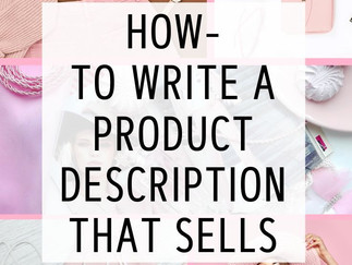 How-To Write a Product Description that Sells