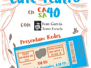 """Teatro Escuela Iván García presenta la Obra """"Redes"""" en Casa 40"""