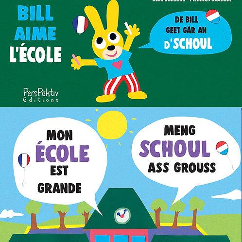 Bill aime l'école • De Bill geet gär an d'Schoul