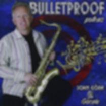 Bulletproof CD image.jpg