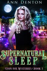 Supernatural Sleep