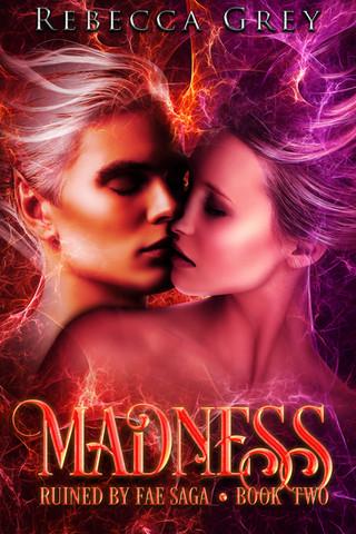Madness by Rebecca Grey