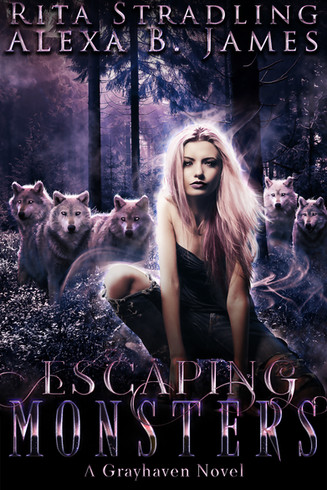 Escaping Monsters by Rita Stradling and Alexa B. James