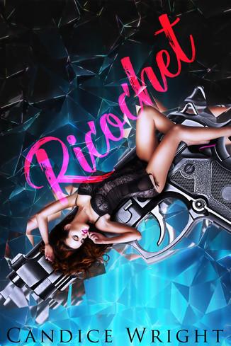 Richochet by Candice Wright