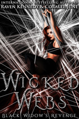 Wicked Webs by Raven Kennedy and Coralee June
