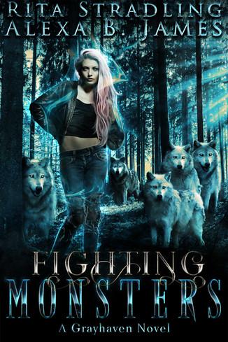 Fighting Monsters by Rita Stradling and Alexa B. James