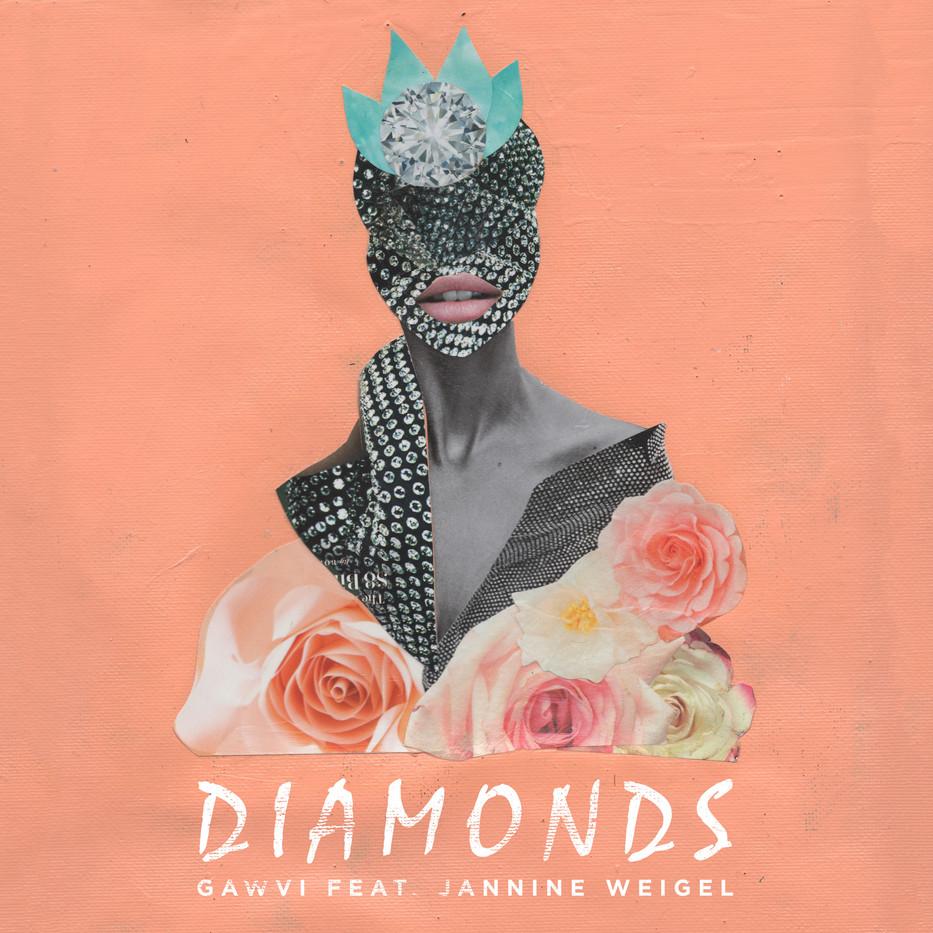 """""""Diamonds"""" by GAWVI feat. Jannine Weigel single art."""