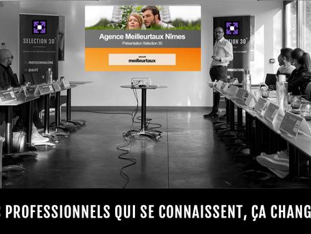 Cette semaine c'est au tour de Meilleurtaux.com Nîmes, membre du réseau d'affaires SELECTION30
