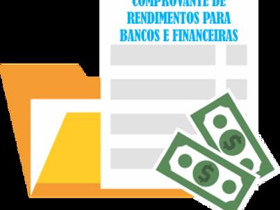 COMPROVANTE DE RENDIMENTOS PARA BANCOS E FINANCEIRAS