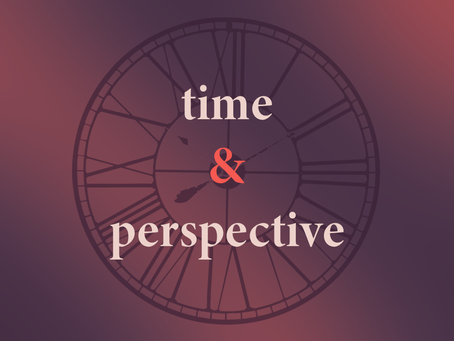 Time & Perspective