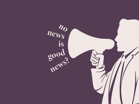 No News Is Good News?