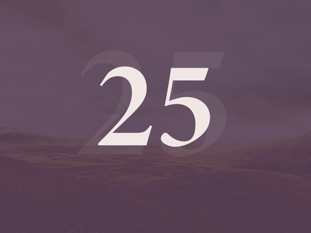 Twenty-Five / Once More Unto The Breach